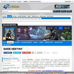 Guide Destiny - Soluce Destiny