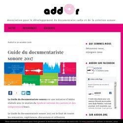Guide du documentariste sonore 2017