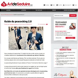Guide du peacocking 2.0
