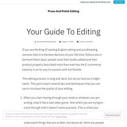 Your Guide To Editing – Prose And Polish Editing