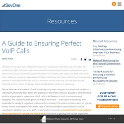 A Guide to Ensuring Perfect VoIP Calls