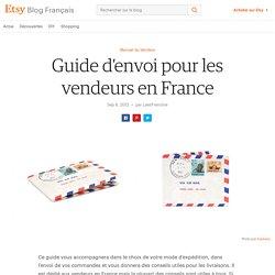 Guide d'envoi pour les vendeurs en France