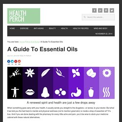 A Guide To Essential Oils #essentialoils
