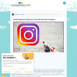 ▷ Guide étape par étape pour avoir 20k abonnés Instagram