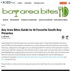 Guide to 10 Favorite South Bay Pizzerias