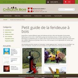 Guide de la fendeuse à bois - Chaleur Bois