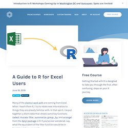 A Guide to R for Excel Users - R for the Rest of Us