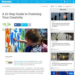 A 12-Step Guide to Fostering Your Creativity