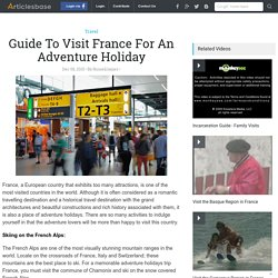 Guide To Visit France For An Adventure Holiday