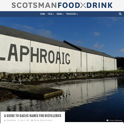 A guide to Gaelic names for distilleries