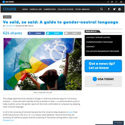 Ve said, xe said: A guide to gender-neutral language