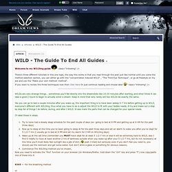 ◦WILD - The Guide To End All Guides - Dreamviews lucid dreaming