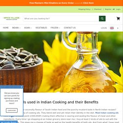 Guide to Types of Oils in Indian Cooking – Which is Best for You? — Spice Village