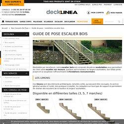 Guide de pose - installation escalier bois - Deck linea