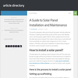 A Guide to Solar Panel Installation and Maintenance