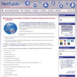 Guide des bonnes pratiques juridiques à l'usage du manager de site Internet et E-commerce