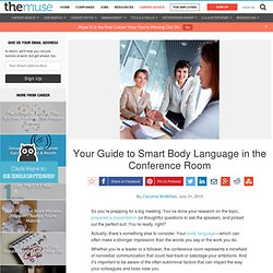 Your Guide to Smart Body Language in the Conference Room