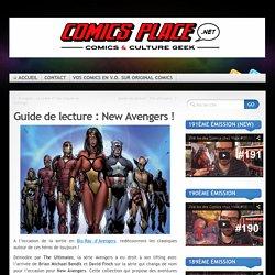 Guide de lecture : New Avengers !