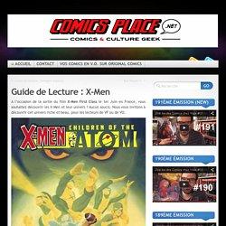 Guide de Lecture : X-Men