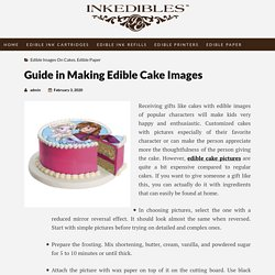 Guide in Making Edible Cake Images