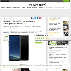 Guide d'achat: les meilleurs smartphones