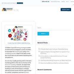 A Step By Step Guide To Modern Digital Marketing - Vmayo