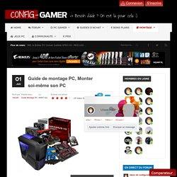Monter soi-même son PC - Config-Gamer.fr