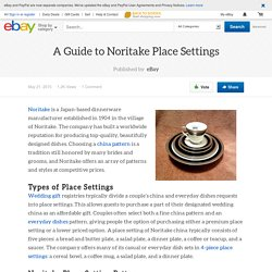 A Guide to Noritake Place Settings