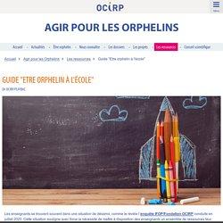 """Guide """"Etre orphelin à l'école"""""""