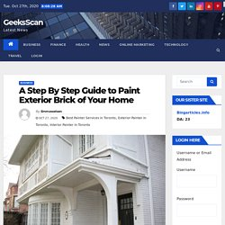 A Step By Step Guide to Paint Exterior Brick of Your Home