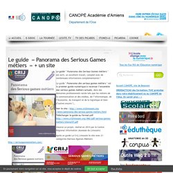Le guide  » Panorama des Serious Games métiers  »