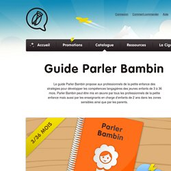 Guide Parler Bambin