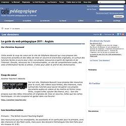 Le guide du web pédagogique 2011 : Anglais