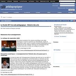 Le Guide 2011 du web pédagogique : Histoire des arts