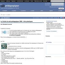 Le Guide du web pédagogique 2009 : Arts plastiques