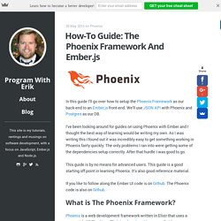 How-To Guide: The Phoenix Framework And Ember.js