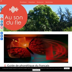 Guide de phonétique du français