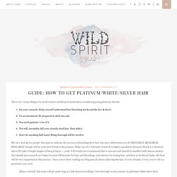 GUIDE: How To Get Platinum/White/Silver Hair - Wild Spirit
