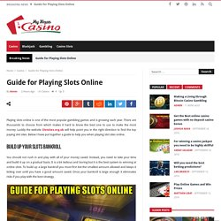 Guide for Playing Slots Online