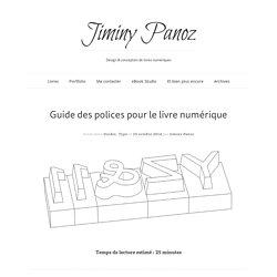Guide des polices pour le livre numérique — Jiminy Panoz