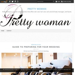 Guide to Preparing For Your Wedding - Pretty Woman