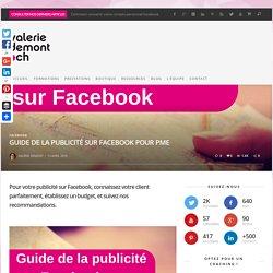 Guide de la publicité sur Facebook pour PME - valeriedemont.ch