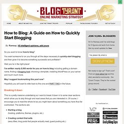 How to Blog: A Guide on How to Quickly Start Blogging