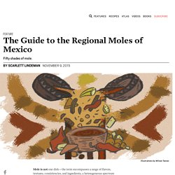 The Guide to the Regional Moles of Mexico