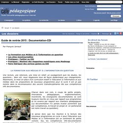 Guide de rentrée 2015 : Documentation-CDI