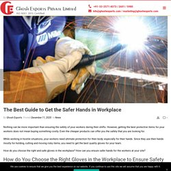 The Best Guide to Get the Safer Hands in Workplace