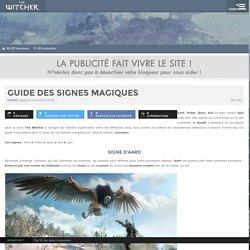Guide des signes magiques : The Witcher 3 : Wild Hunt
