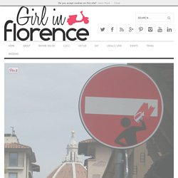 A Guide To Street Artists in Florence - Girl in Florence
