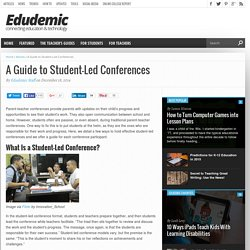 A Guide to Student-Led Conferences