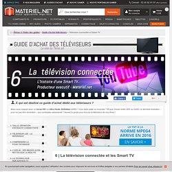 Guide d'achat TV, la télévision connectée et les Smart TV